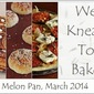We Knead To Bake #15 : Japanese Melon Pan (Crunchy Cookie Covered Bread Rolls)