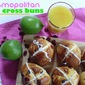 Cosmopolitan Hot Cross Buns