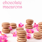 Hazelnut chocolate macarons plus printable template
