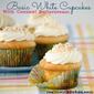 Flashback Friday – Basic White Cupcakes with Coconut Buttercream
