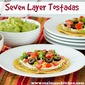 Seven Layer Tostadas