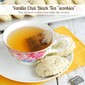 "Vanilla Chai Black Tea ""scookies"""