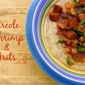 Sign, Sign, Everywhere a Sign {Creole Shrimp & Grits}