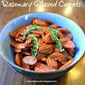 Sides: Rosemary Glazed Carrots