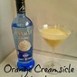 Cocktail: Orange Creamsicle Martini