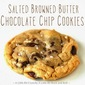 Salted Browned Butter Chocolate Chip Cookies