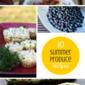 Top 10 Summer Produce Recipes on Pinterest