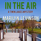 Murder in the Air - Marilyn Levinson, Author