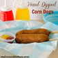 Hand-Dipped Corn Dogs