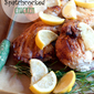 Rosemary and Lemon Spatchcocked Chicken