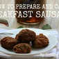How to Prepare and Can Breakfast Sausage