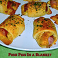 Weekend Gourmet Flashback: Posh Pigs In a Blanket...Perfect for Football Season!