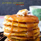Pumpkin Pancakes with Caramel