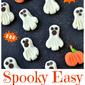 Spooky Easy Ghost Treats