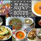 Super Soups! 20 Paleo Soups, Stews, & More…