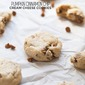 Pumpkin Cinnamon Chip Cream Cheese Cookies