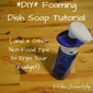 DIY Foaming Dish Soap Tutorial – and 4 Other Non-Food Tips to Trim Your Budget