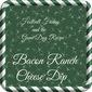 Football Friday: Bacon Ranch Cheese Dip