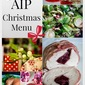 Comfort Bites' Autoimmune Protocol (AIP) Christmas Menu