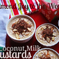 Almond Joy to the World Coconut Custards
