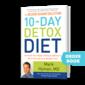 10 Day Detox Diet Basics with Dr. Mark Hyman