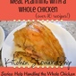 Handling the Whole Chicken Series: Meal Planning With a Whole Chicken (with over 16 Recipes!)