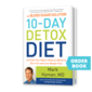 10 Day Detox Diet Basics with Dr. Mark Hyman