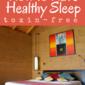 Monday Mission: Get Non-Toxic Sleep