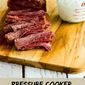 Pressure Cooker Corned Beef with Creamy Horseradish Sauce (Low-Carb, Gluten-Free)