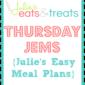 Thursday JEMs {Julie's Easy Meal Plans} 4/2/15