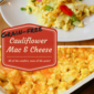 Cauliflower Mac and Cheese Recipe (Grain-free!)