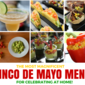 10 Recipes For Celebrating Cinco De Mayo At Home!