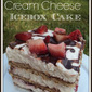Strawberry Cream Cheese Icebox Cake Recipe