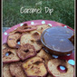 Apple Chips with Caramel Dip Recipe