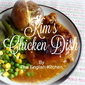 Kim's Chicken Dish