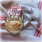 Homemade *Salad* Dressing (Mayonnaise type)