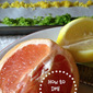 Kitchen Tip: How to Dry Citrus Zest