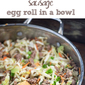 Sausage Egg Roll In A Bowl