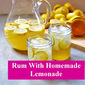 Tipsy Thursday: Rum with Homemade Lemonade