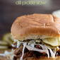 Barbecue Pulled Pork Sandwiches with Pickle Slaw