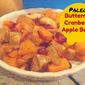 Paleo Butternut Apple Cranberry Bake