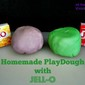 Homemade PlayDough with JELL-O!