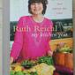 Ruth Reichl's New Book - My Kitchen Year