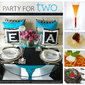 A Valentine's Day Party Menu For Two!