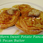 Southern Sweet Potato Pancakes