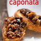 Caponata: A Classic Sicilian Condimento