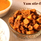 Yam stir-fry recipe or how to make suran stir fry or senai kizhangu curry recipe