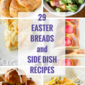 29 Easter Breads and Side Dish Recipes