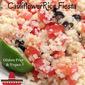Gluten Free Cauliflower Rice Fiesta for Cinco de Mayo