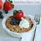 Fresh Berry Peach Crisp